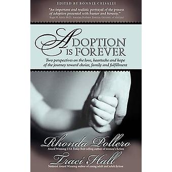 Adoption is Forever by Pollero & Rhonda