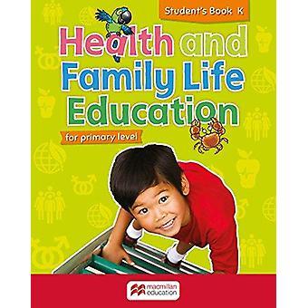 Libro degli studenti per la salute primaria e l'educazione alla vita familiare - Livello K di S