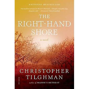 The Right-Hand Shore by Christopher Tilghman - 9781250033284 Book