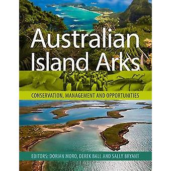 Australian Island Arks - Conservation - Management and Opportunities b