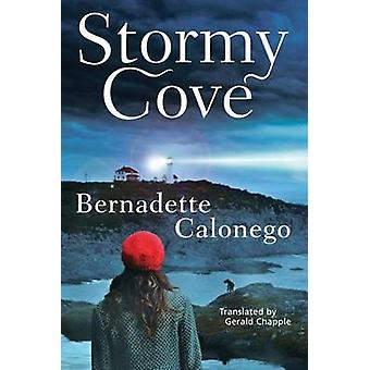 Stormy Cove by Bernadette Calonego - Gerald Chapple - 9781503935846 B
