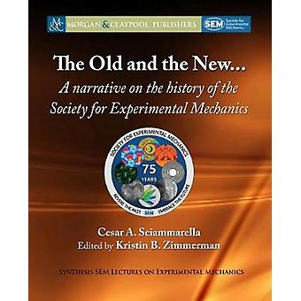 The Old and the New... - A Narrative on the History of the Society for