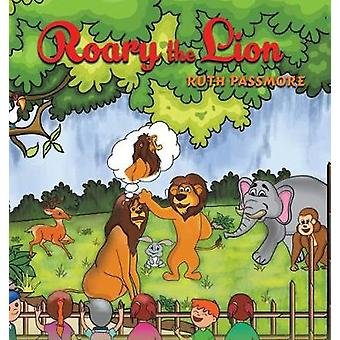 Roary the Lion by Ruth Passmore - 9781788487863 Book