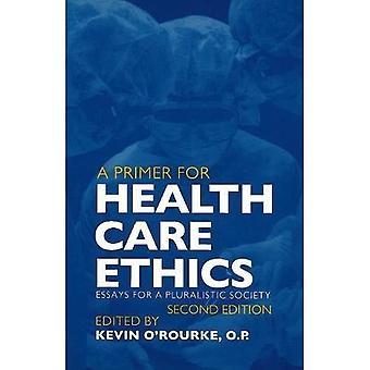 Primer for Health Care Ethics