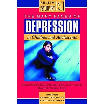 The Many Faces of Depression in Children and Adolescents by David Sha