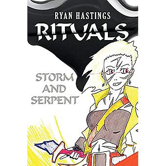 Rituals - Storm and Serpent by Ryan Hastings - 9781543960143 Book