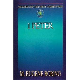 1 Peter by M. Eugene Boring - 9780687058549 Book