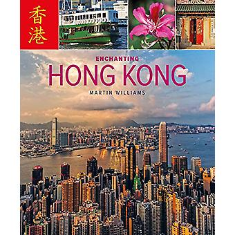 Enchanting Hong Kong (2nd edition) by Martin Williams - 9781912081868