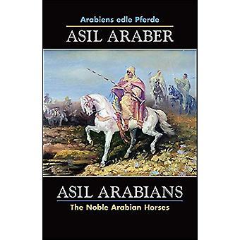 ASIL ARABER - Arabiens edle Pferde - Bd. VII. Siebte Ausgabe /  ASIL