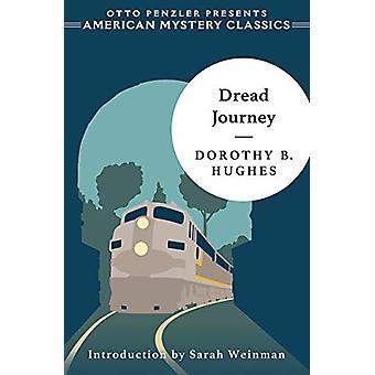 Dread Journey by Dorothy B. Hughes - 9781613161463 Book
