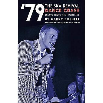 '79 Ska Revival by Garry Bushell - 9781912733132 Book