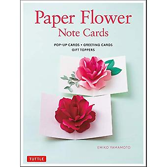 Paper Flower Note Cards - Pop-up Cards * Greeting Cards * Gift Toppers