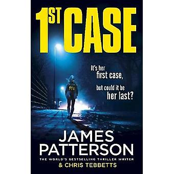 1st Case by James Patterson - 9781780899381 Book