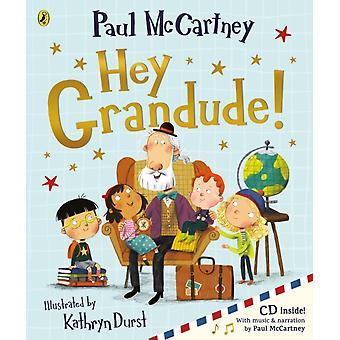 Hey Grandude par McCartney & Paul