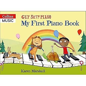 Get Set! Piano - My First� Piano Book (Get Set! Piano)