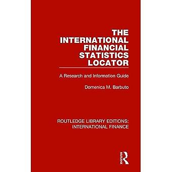 De International Financial Statistics Locator: A Research and Information Guide (Routledge Library Editions: International Finance)