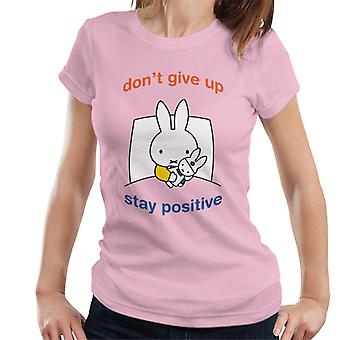 Nijntje Dont Give Up Stay Positive Women's T-Shirt