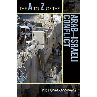 O A a Z do Conflito Árabe-Israel por P. R. Kumaraswamy - 978081