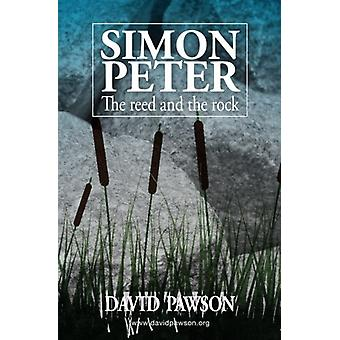 Simon Peter - The Reed and the Rock by David Pawson - 9781909886032 B