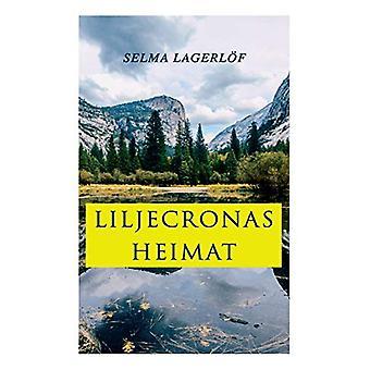 Liljecronas Heimat by Selma Lagerlof - 9788027312931 Book