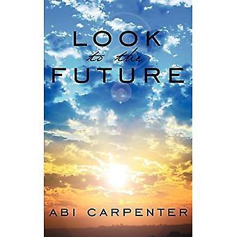 Mirar hacia el futuro