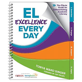 EL Excellence Every Day-tekijä Tonya W. Singer