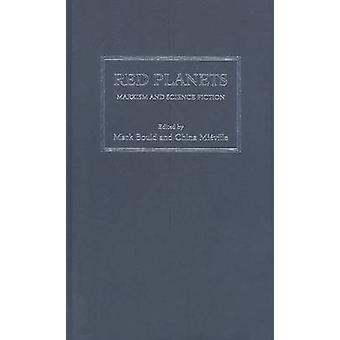 Röda planeter - Marxism och Science Fiction av Dr Mark Bould - 978081956