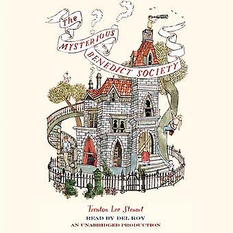 The Mysterious Benedict Society von Trenton Lee Stewart & Gelesen von Del Roy