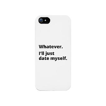Date Myself Phone Case