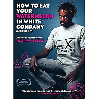 How to Eat Your Watermelon in White Company [DVD] USA import