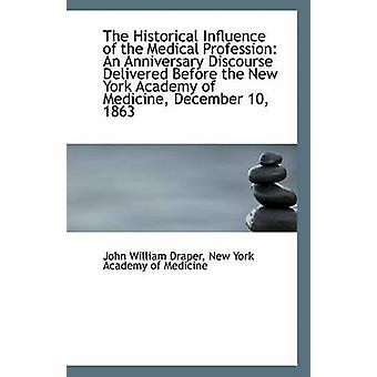 De historische invloed van het medische beroep door New York Academy of Medi William Draper
