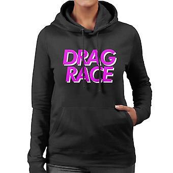 Drag Race Pink Font Women's Hooded Sweatshirt
