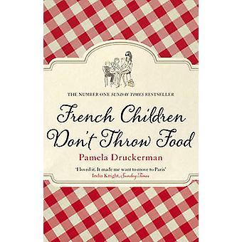フランスの子供はパメラ Druckerman - 9780552779173 による食品を捨ててはいけない