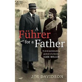 En Fuhrer för en far - kolonialism av Jim Davids inhemska ansikte