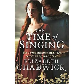 The Time of Singing by Elizabeth Chadwick - 9780751551846 Book