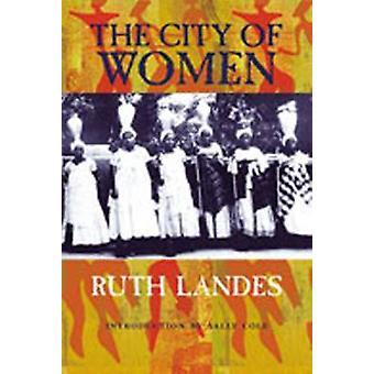 Byen av kvinner (2 revidert utgave) av Ruth Landes - 9780826315564 Bo