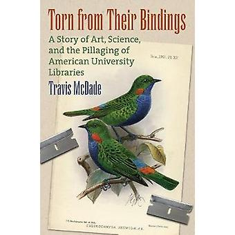 Torn from their Bindings - A Story of Art - Science - and the Pillagin