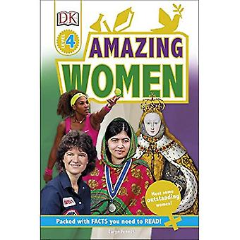 Erstaunlich, Frauen: Entdecken Sie inspirierende Geschichten aus dem Leben - DK Leser Stufe 4