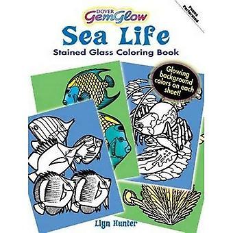 Sea Life GemGlow SGCB (GemGlow Glasmalerei Malbücher)
