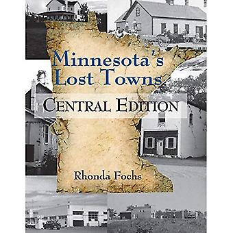 Minnesota tabte byer: Central udgave
