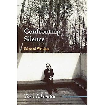 Confronting Silence: Selected Writings (Fallen Leaf Monographs in Contemporary Composers)