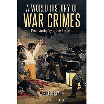 Uma história de Crimes de guerra do mundo: desde a antiguidade até o presente