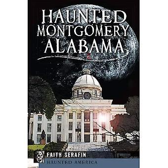 Hjemsøgt Montgomery, Alabama (Haunted America)
