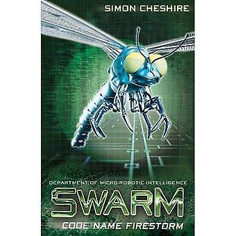 Code Name Firestorm (Swarm)