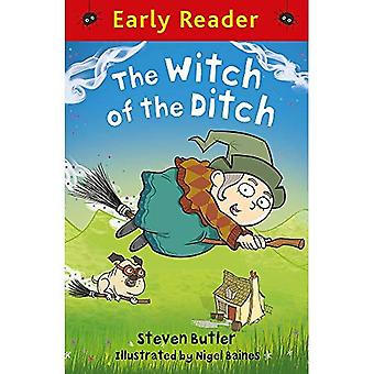 Early Reader: The Witch of� the Ditch (Early Reader)