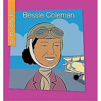Bessie Coleman (My Early Library: My Itty-Bitty Bio)
