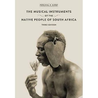 Musical Instruments of the Native People of South Africa (4th edition
