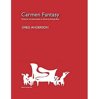 Carmen Fantasy for Two Pianos by Anderson & Greg