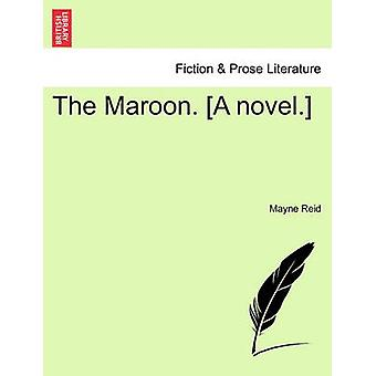 The Maroon. A novel. by Reid & Mayne