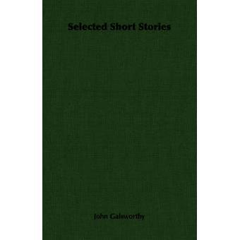 Valda noveller av Galsworthy & John & Sir
